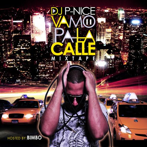 DJ P-NICE Vamo Pa La Calle