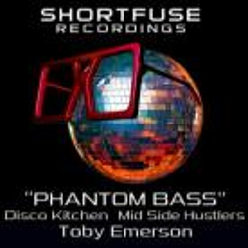 Disco Kitchen & Mid Side Hustlers - Phantom Bass (Toby Emerson Remix)
