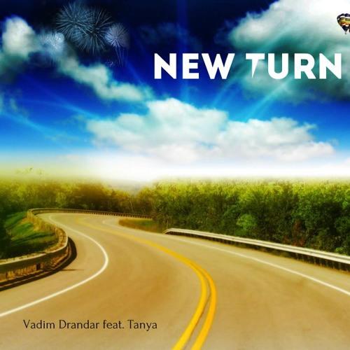 Vadim Drandar feat. Tanya - New Turn