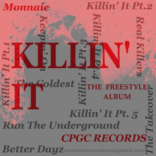 Monnaie-Killin' It pt.5