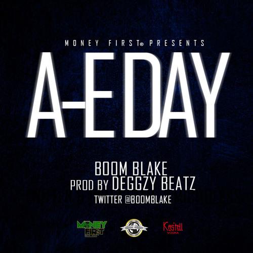 """BOOM BLAKE - """"AE Day"""" (Prod. By @DeggzyBeatz)"""