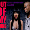 B.o.B - Out Of My Mind Ft. Nicki Minaj - (Napstick & Plenoptix - Remix)