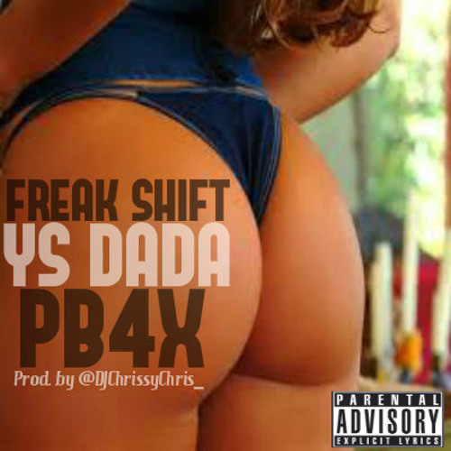 YS DaDa Ft. PB4x(Prod. By @DJChrissyChris_)