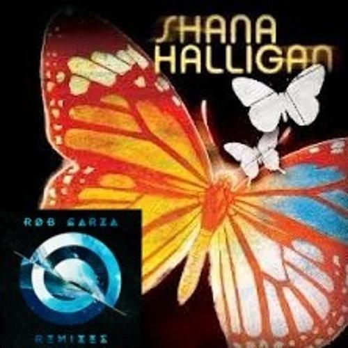 Shana Halligan - True Love (Rob Garza Remix)