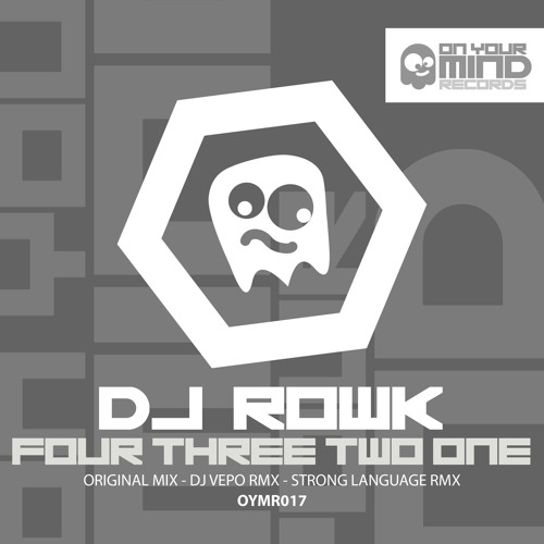 Dj Rowk - Four Three Two One (Original Mix) (Teaser) Out Now on On Your Mind Records