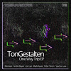 TonGestalten - One Way Trip (Peter Strom Remix) - [final cut] - OUT NOW!!!