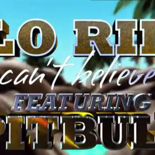 Flo Rida ft. Pitbull - I Can't Belive It (Remix by l.rmx)