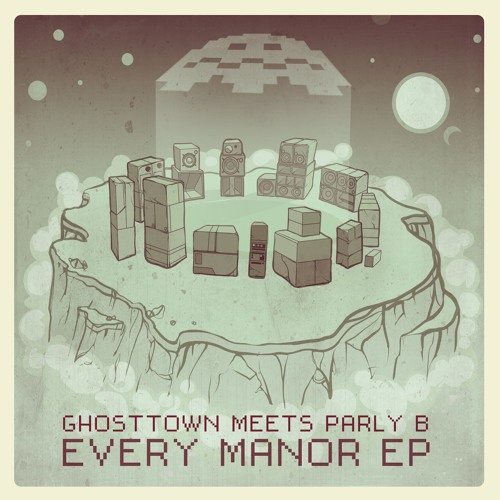 Ghosttown meets Parly B 'Every Manor EP'