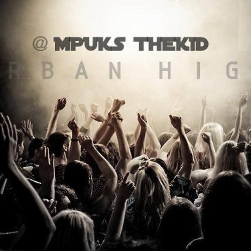 Mpuks thekid - Urban High