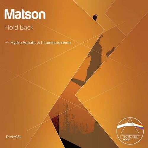 Matson - Hold Back (Hydro Aquatic & I-Luminate Remix)