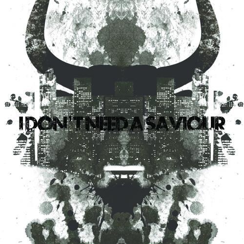 I Don't Need A Saviour