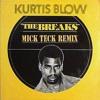 Download Kurtis Blow -The Breaks ( Mick Teck Remix ) Mp3