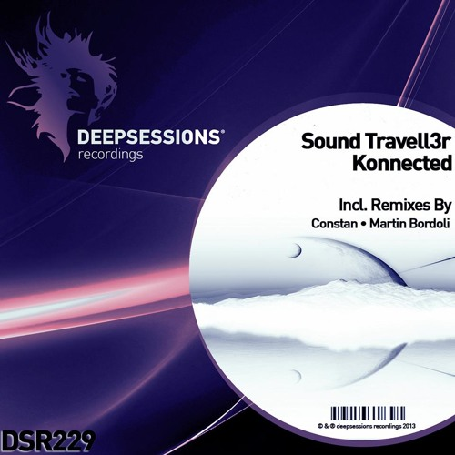 Sound Travell3r - Konnected (original mix) tbr Deepsessions Recordings demo/cut