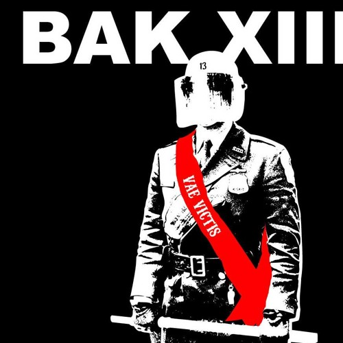 2005 - BAK XIII - VSKMR (Drop RMX)