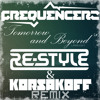 Frequencerz - Tomorrow And Beyond - lars edit (Re-Style & Korsakoff Remix)