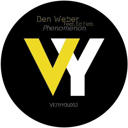 Ben Weber feat. Ed Fett - Phenomenon ( Rich vom Dorf Remix ) [VERYYOU002]