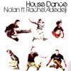 Nolan - House Dance Ft. Rachel Adedeji (ATFC Remix) Preview