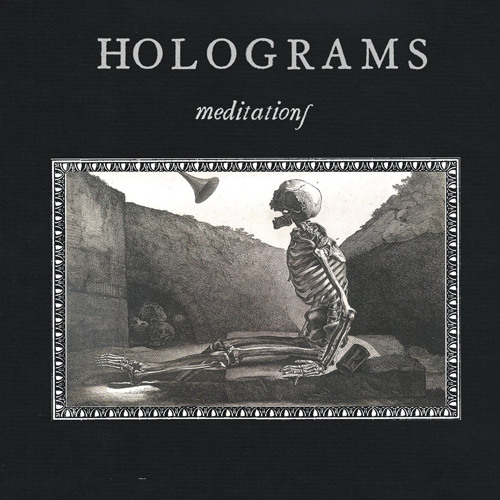 "Holograms // ""Meditations"" (OFFICIAL SINGLE)"