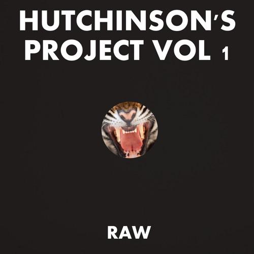 Raw - Hutchinson's Project Vol. 1 (Them on the Hill)