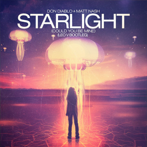 Starlight (Could You Be Mine) - Glewil Remix |FREE DOWNLOAD|