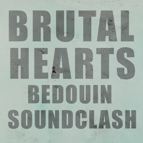 Bedouin Soundclash - Brutal Hearts (Peer Kusiv Remix)