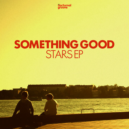 Something Good - Tales From The Sun (Original Mix - Web Edit)