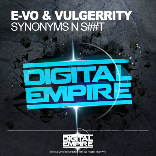 E-VO & VulGerrity - Synonyms N Shit (Original Mix) [Out Now On Beatport]