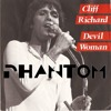 Devil Woman - Cliff Richards (PHANTOM remix)