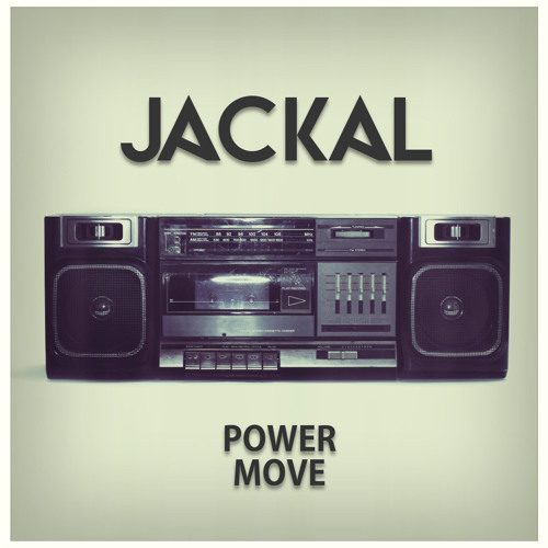 Jackal - Power Move (Original Mix) [FREE DOWNLOAD]