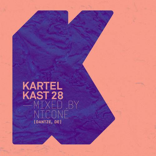 Kartel Kast #28 - Niconé