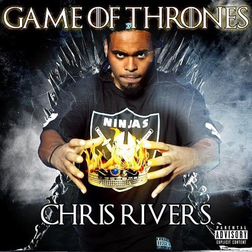 CHRIS RIVERS- GAME OF THRONES (Kendrick Response)