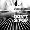 Stylee & Pedro Mendes - Don't Stop (Original Mix)            [Three Dot House Records]