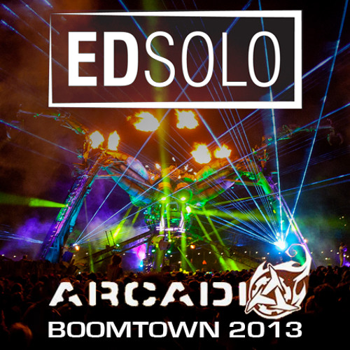 Ed Solo Live on Arcadia Stage @ Boomtown 2013 FREE DOWNLOAD