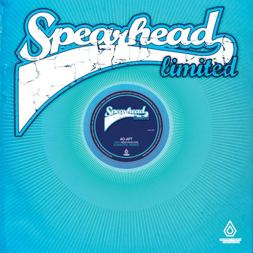 SPEARLTD017 - Ad-Apt - Need Your Love