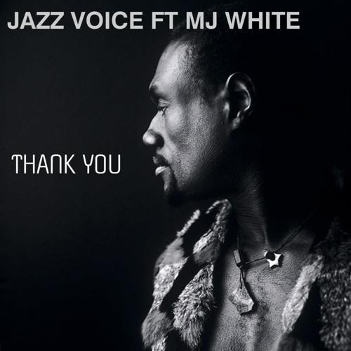 Jazz Voice Feat Mj White - Thank You (Fabio Corigliano Edit Remix)