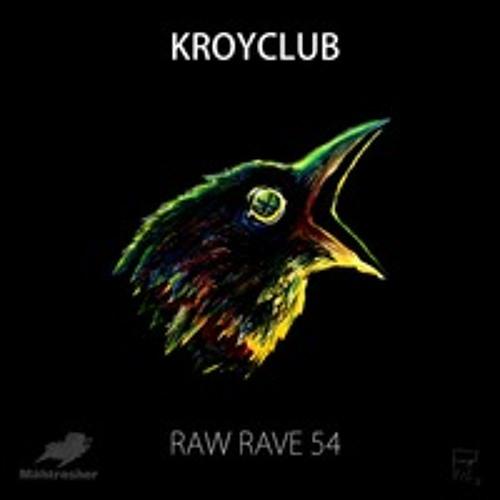 Kroyclub & Monophonique - Raw rave sound