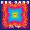 HBK Gang - I Don't Know Why (Prod By AKA Frank)