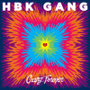 HBK Gang - Never Goin Broke (Prod By Iamsu Of The Invasion)