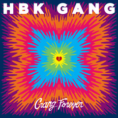 HBK Gang - Never Goin Broke (Prod By Iamsu Of The Invasion)