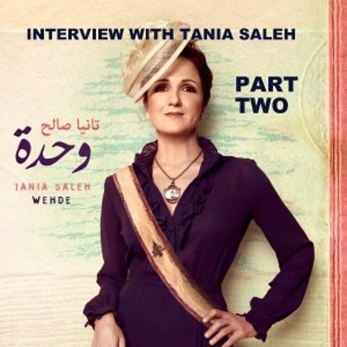 Tania Saleh Interview 2011 Part 2