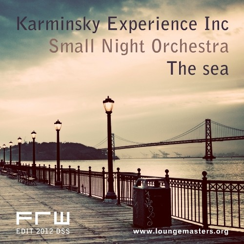 Karminsky Experience Inc. feat Small Night Orchestra - the sea (LM 2012)