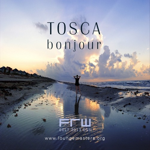 Tosca - bonjour (FRW Lounge Master 2013)