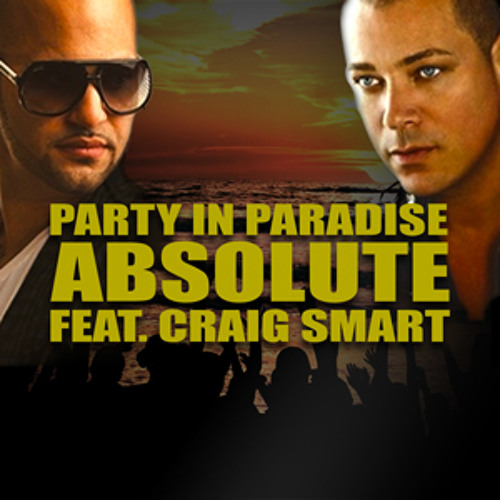 PARTY IN PARADISE featuring Craig Smart