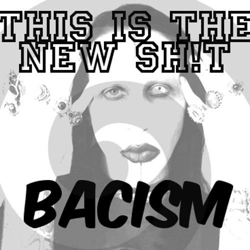 Marilyn Manson - This is the New Shit (BACISM)