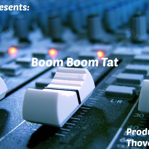 Phresh- Boom Boom Tat (Prod. By ThovoBeats)