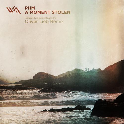 PHM - A Moment Stolen (Original Mix)