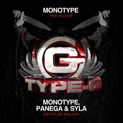 MONOTYPE - THE KILLER // TYPE G AUDIO UK (release date 23.09.13)