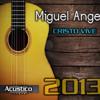 Te Amo Mas - Miguel Angel (Acustico)