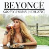 Beyoncé - Grown Woman (Acoustic)