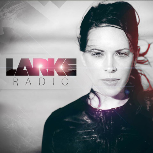 LARKE RADIO - EPISODE 4